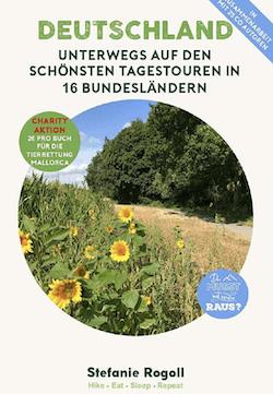 """Das Buch """"Deutschland - Unterwegs auf den schönsten Tagestouren in 16 Bundesländern"""""""